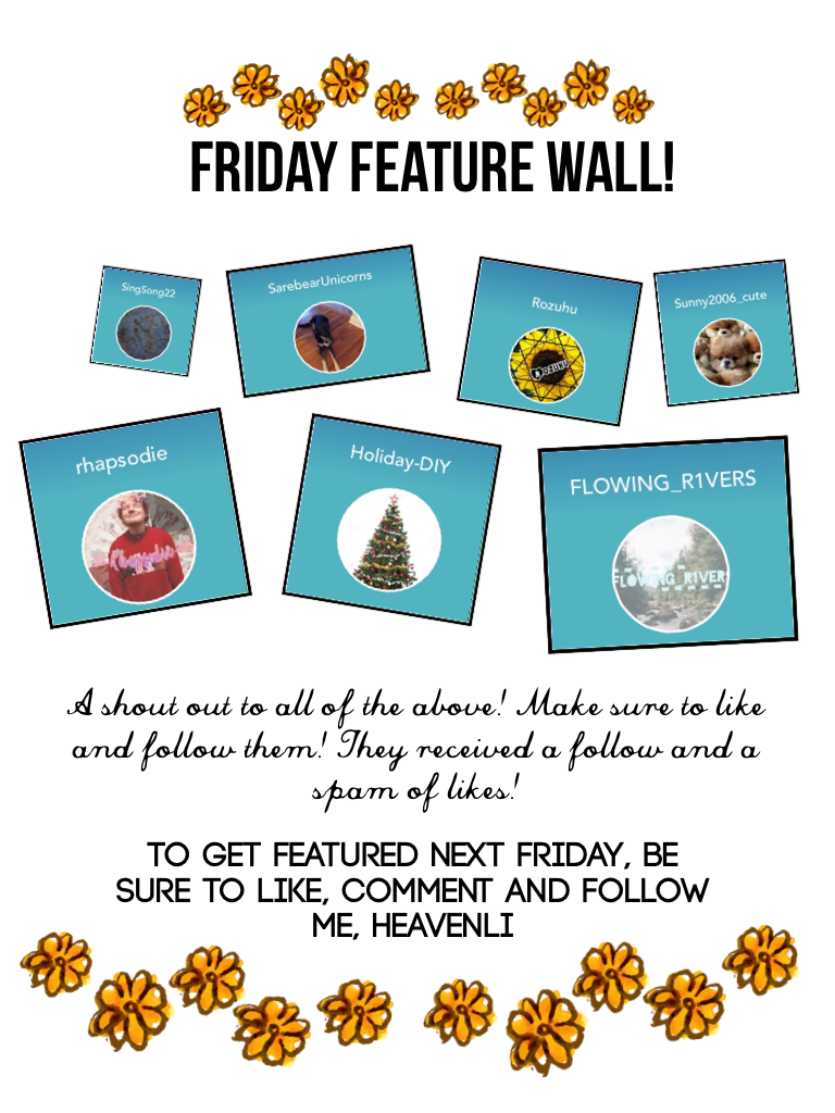 👑 tap,tap 👑 Friday Feature Wall! First feature wall for a long time! Congratulations to all featured this week! ❤️ For those who want to be featured, followed and given a spam of likes, make sure to like and follow me. Stay strong 💪🏼, bold💃🏼 and beautiful