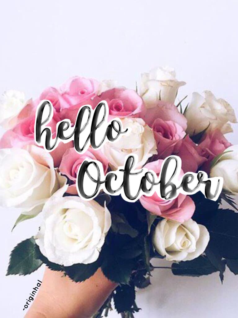 Hello October! (In my country it's Spring) 💐🌷🌻