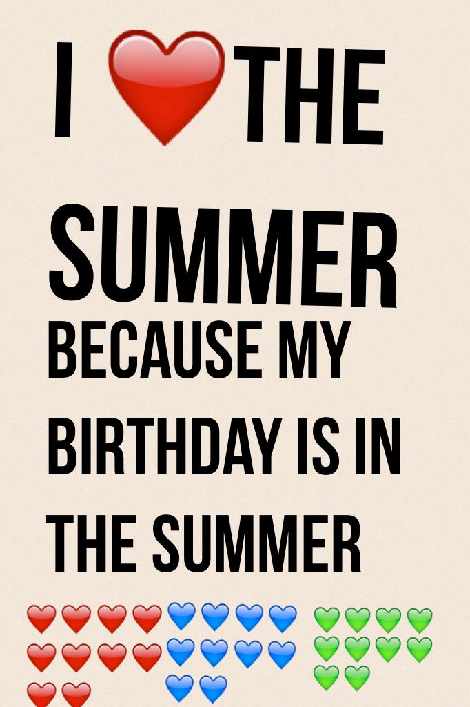 I ❤️️the summer
