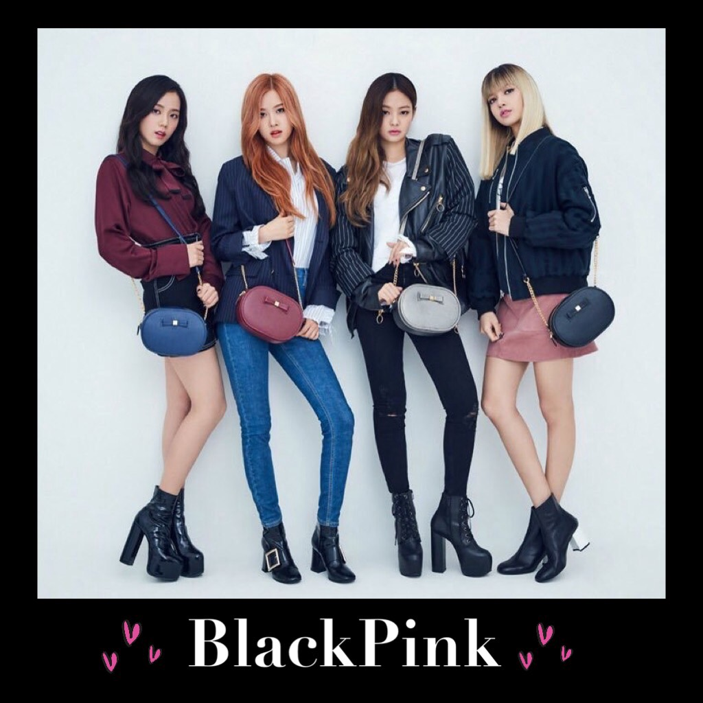 BlackPink...