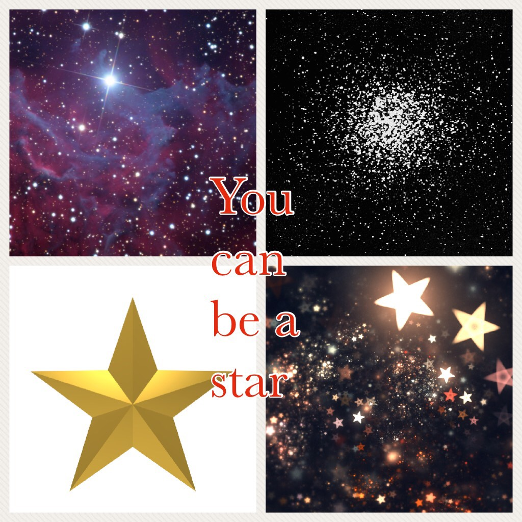 Be a star today