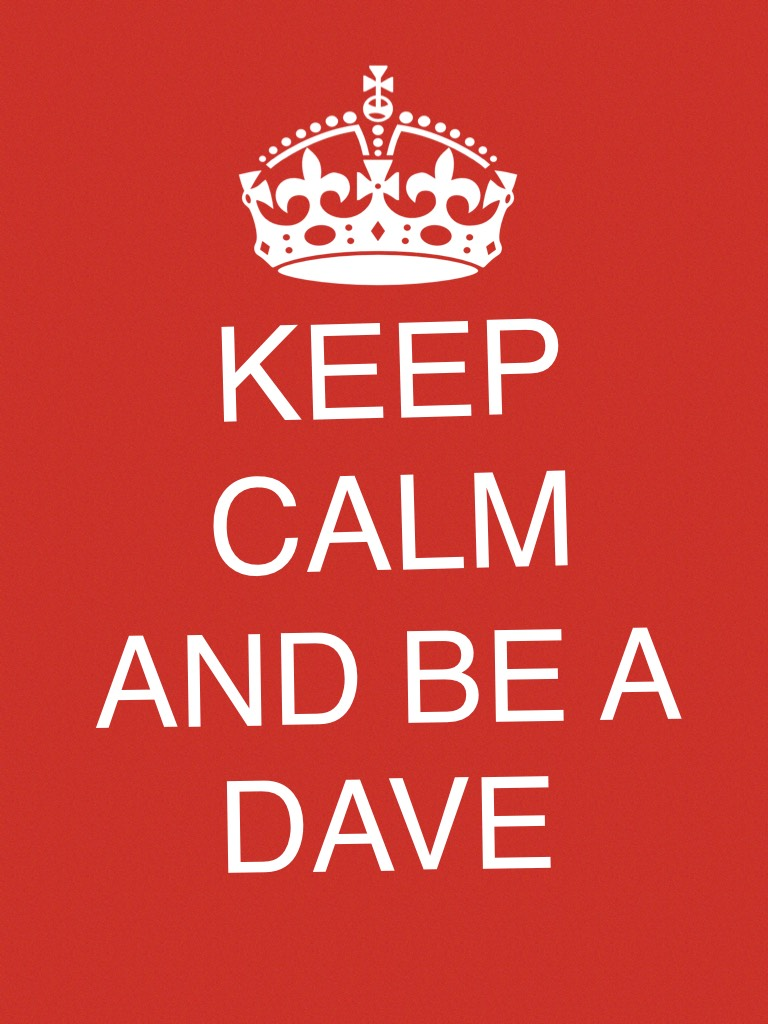 RANDOM THOUGHT IS NEW FRIEND. DAVE LIKE NEW FRIEND...