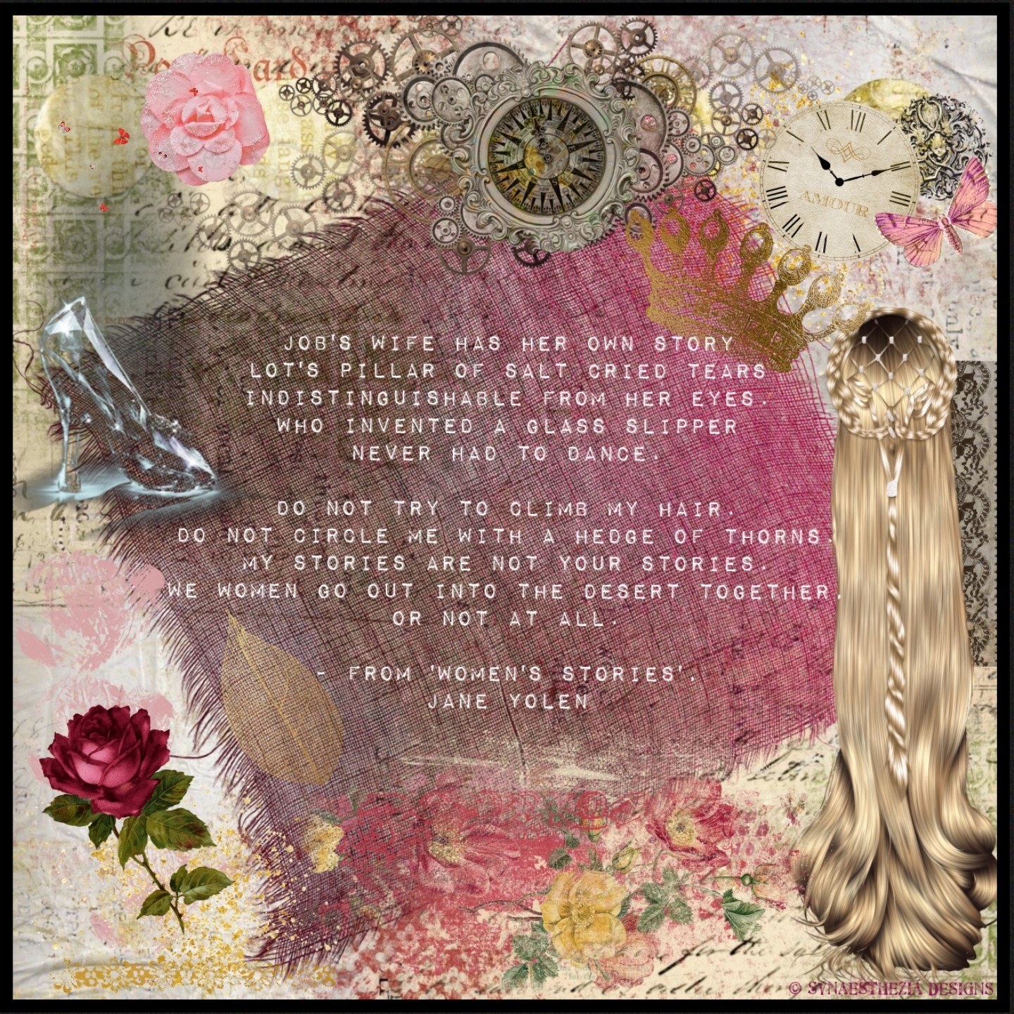 """""""Do not try to climb my hair...""""  Digital collage featuring and excerpt of the poem 'Women's Stories' by Jane Yolen (used with permission)."""