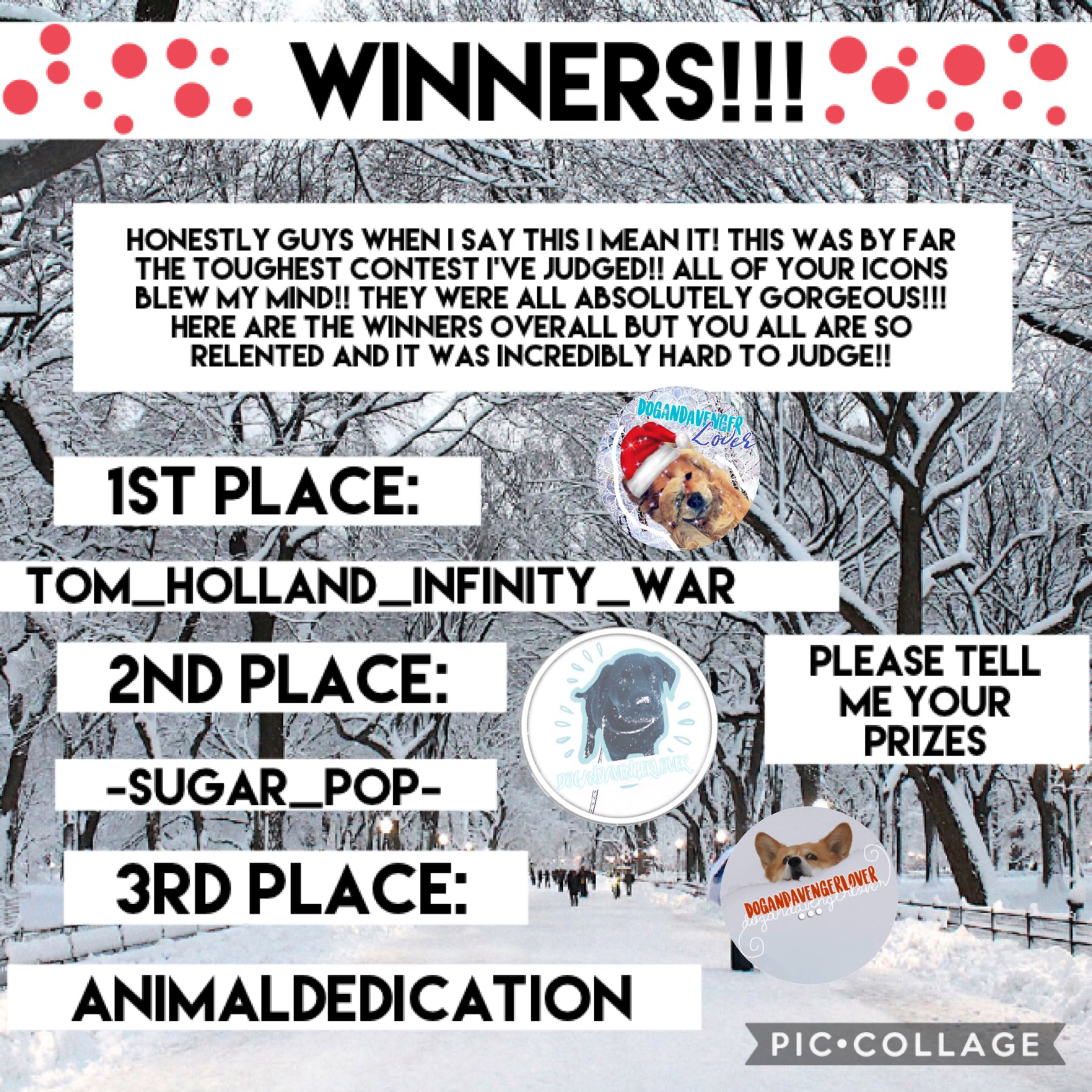 ❄️ Tap ❄️  Congratulations to the winners and a big thank you to everyone who entered!!