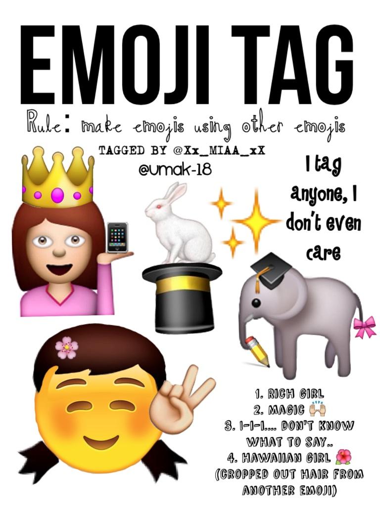 Emoji Tag! 😜