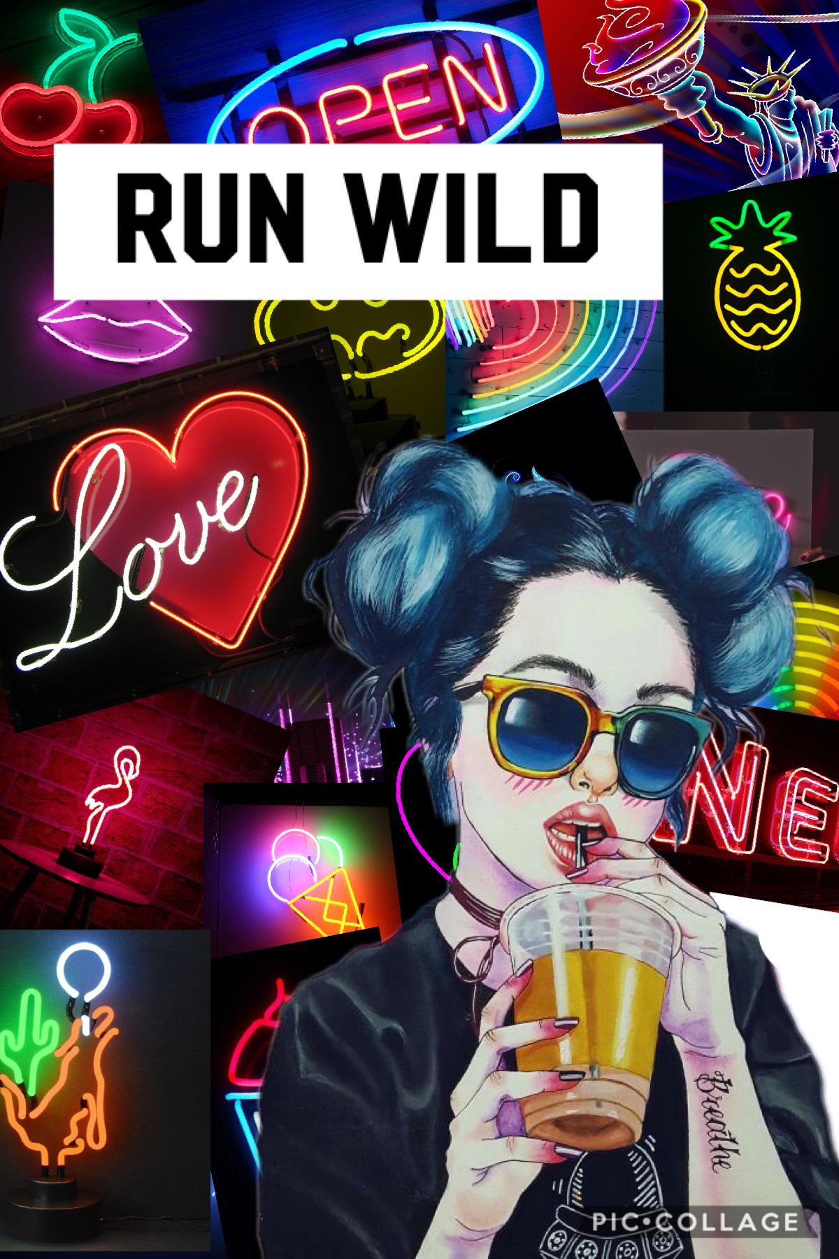 Run wild 😝