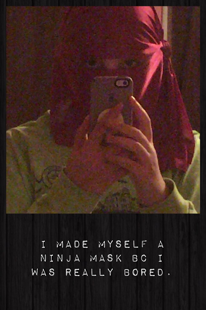 ~~>TAP<~~ Welcome to my weird geekiness. It's so weird. I'm so geeky. I mean a ninja mask. Really?!??