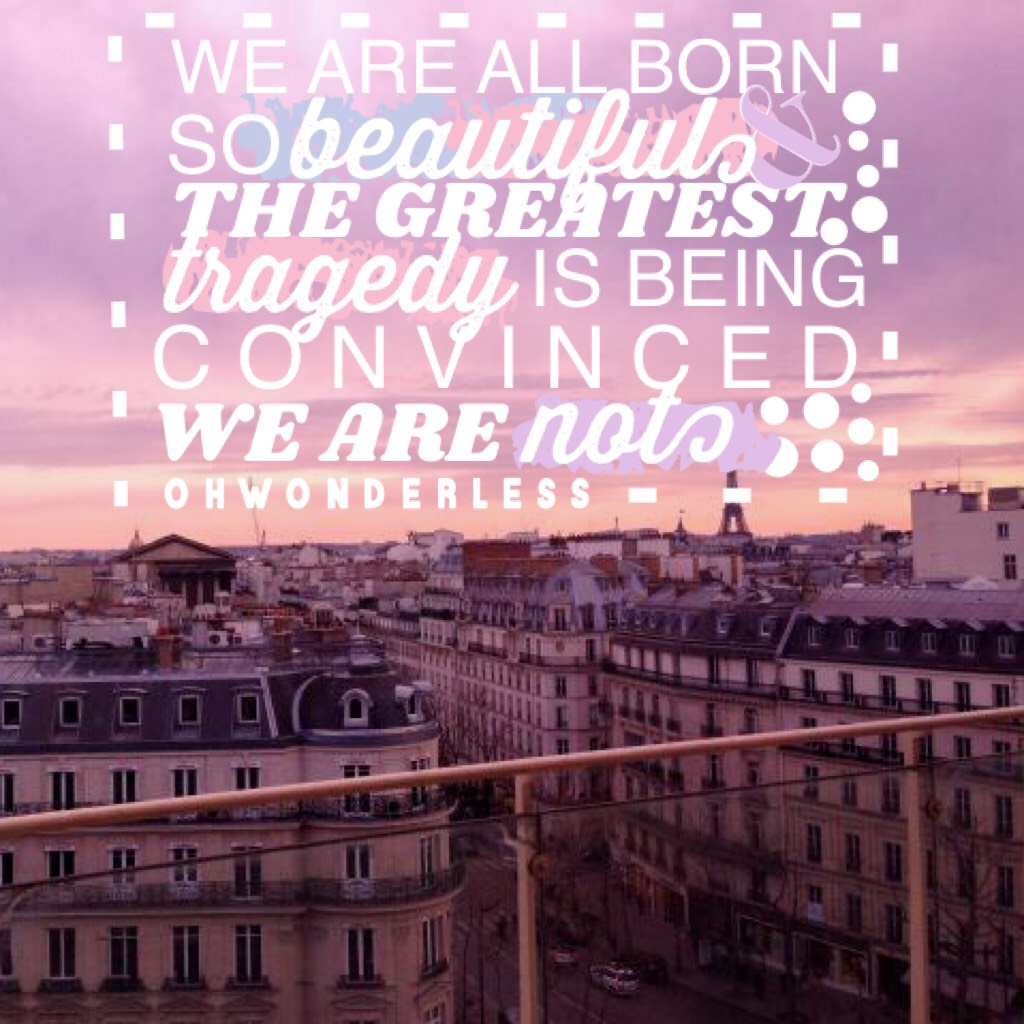 """💫💛✨☀️tap!💫💛✨☀️ """"we are all born so beautiful, and the greatest tragedy is being convinced we are not."""" i love this quote! comment """"💛"""" if you love this quote too!"""