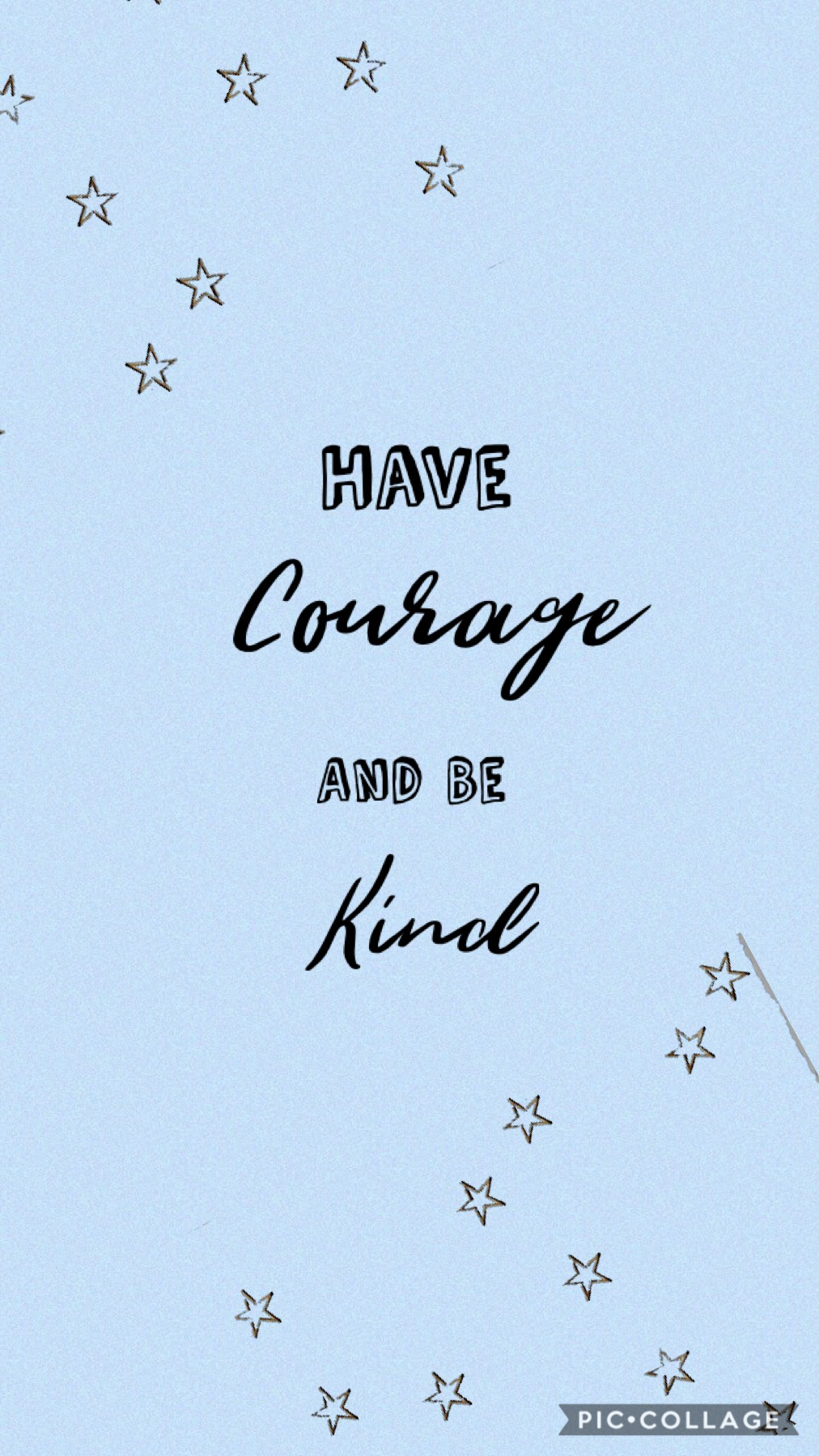 Tap ⭐️ Have Courage And Be Kind ⭐️
