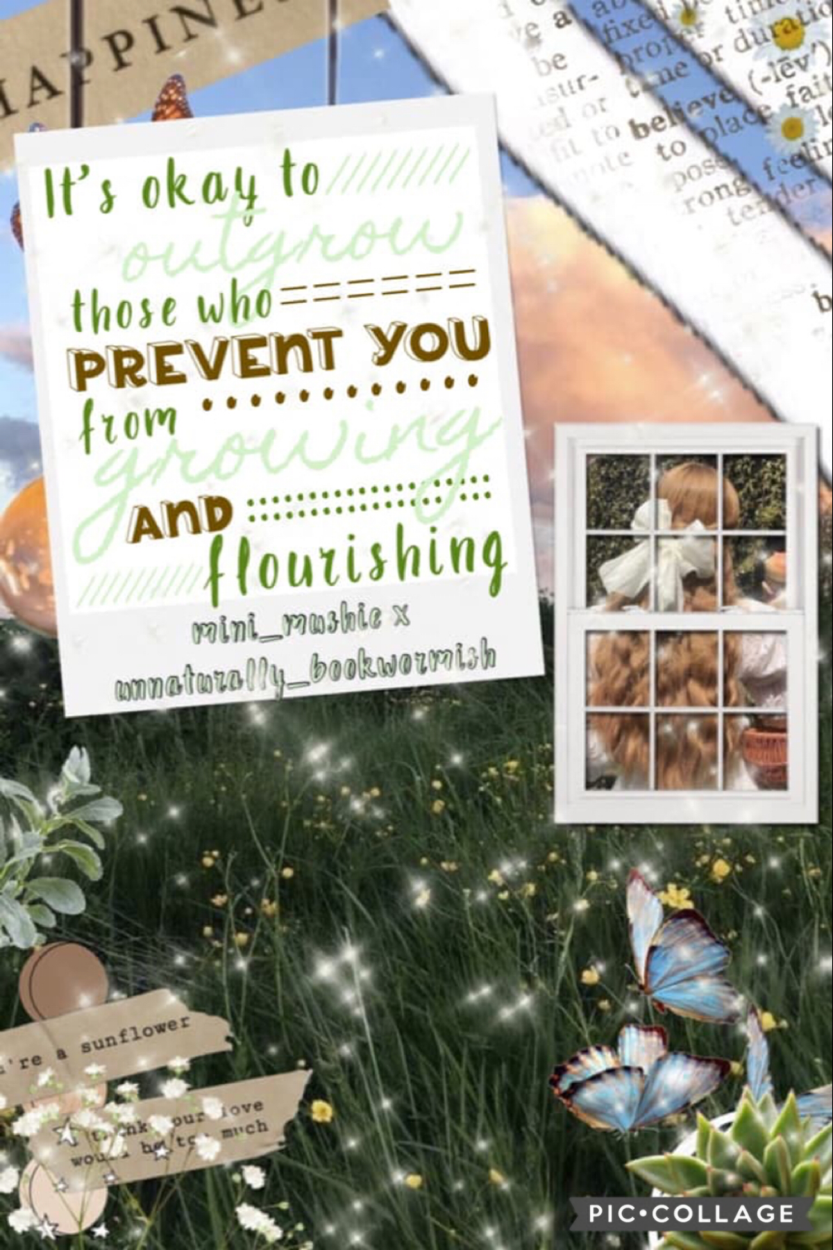 🌱Tap!🌱 Good morning y'all! I will be doing a lot of inactivity, sorry! But here's my collab collage with the amazing unnaturally_bookwormish! I did the bg and they did the gorgeous text!