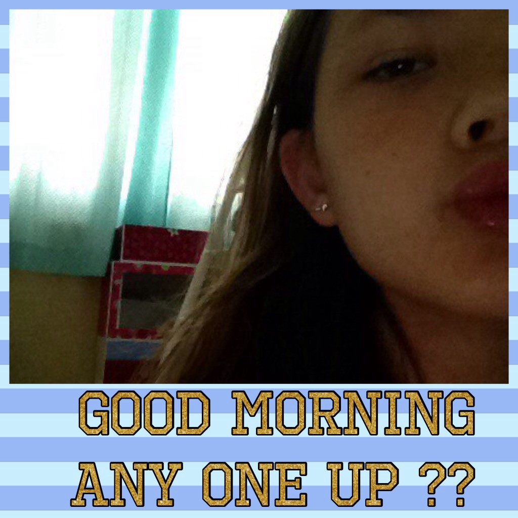 Good morning any one up ??