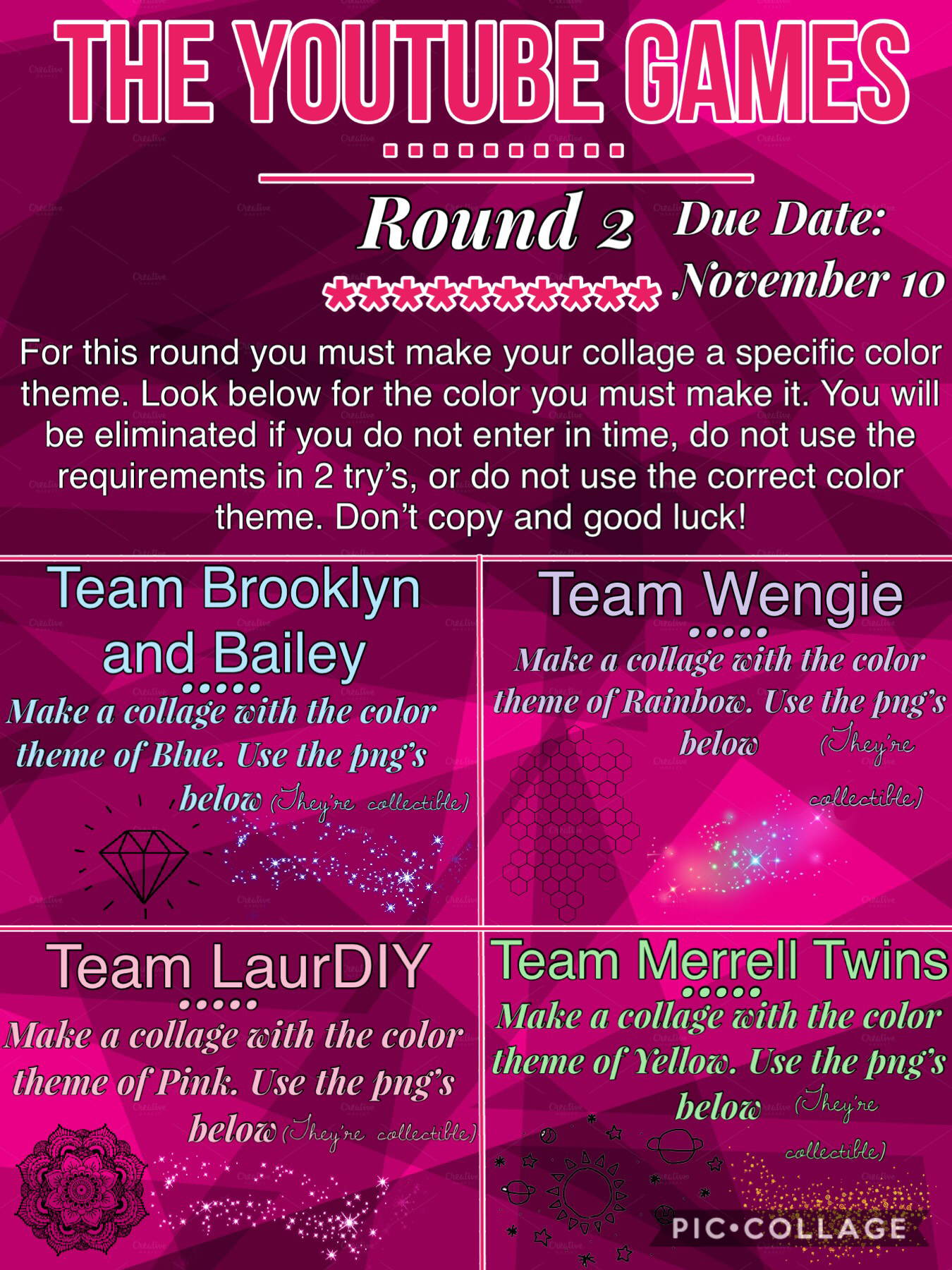 Due on November 10th! You will not be competing if you were eliminated!