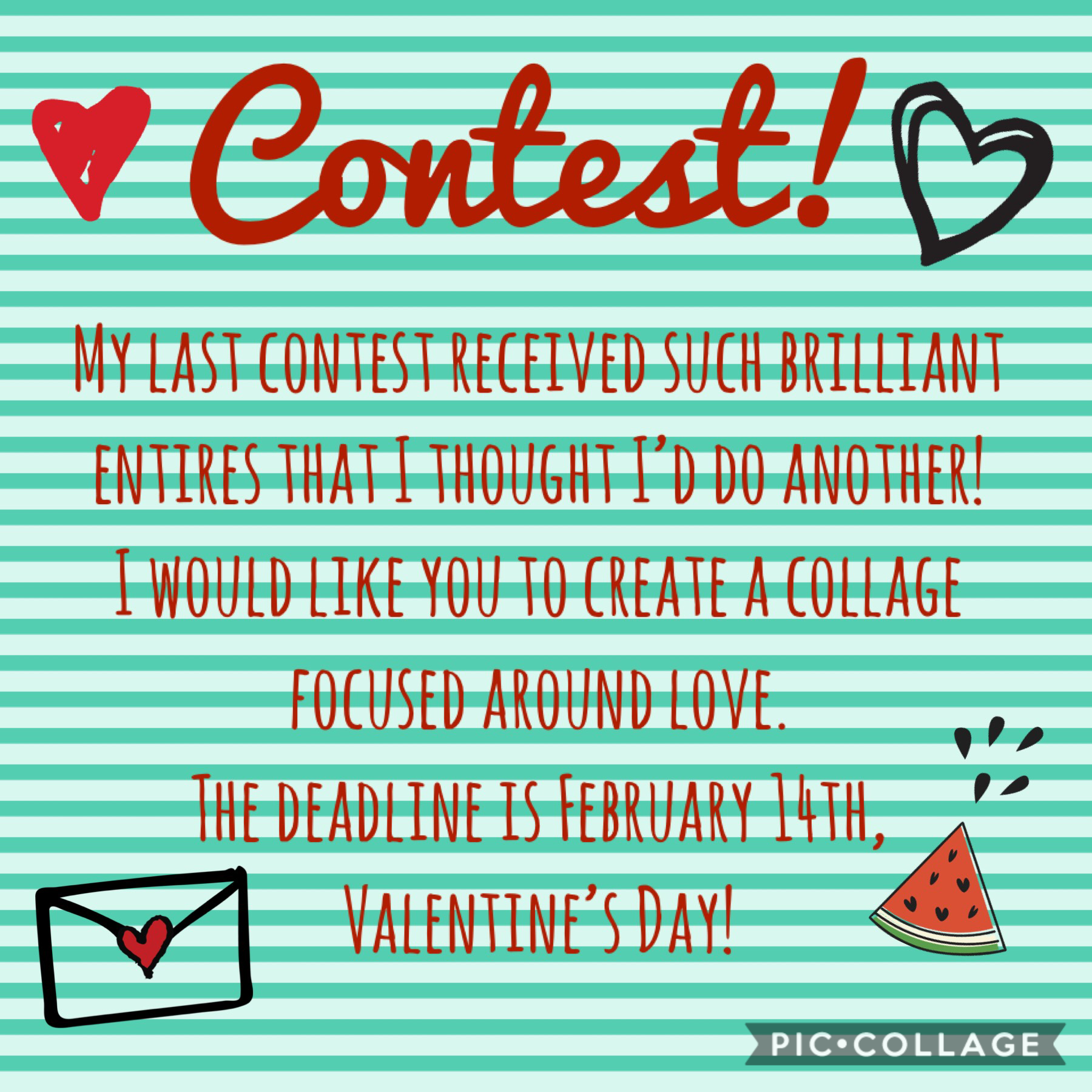 •Tap• Sorry I've been away for awhile, school and exams have been tying me up a bit. I decided that my return to PicCollage should be good so I made a contest! This contest is centred around love because Valentine's Day is coming up! ❤️