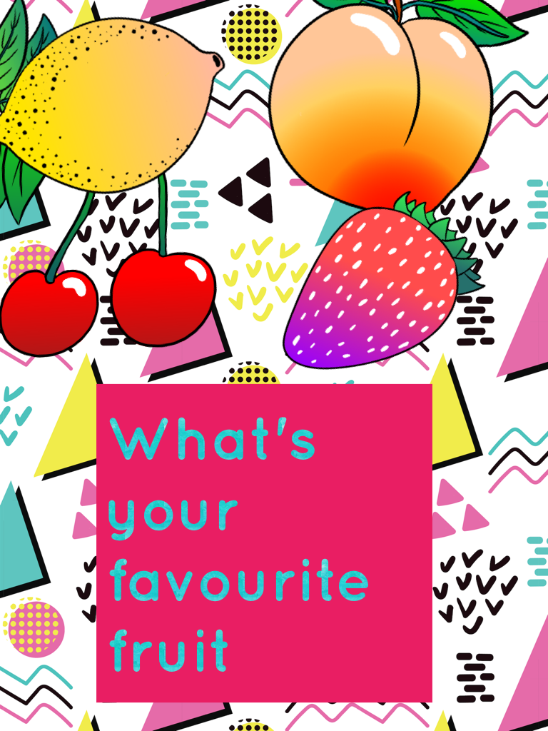 What's your favourite fruit