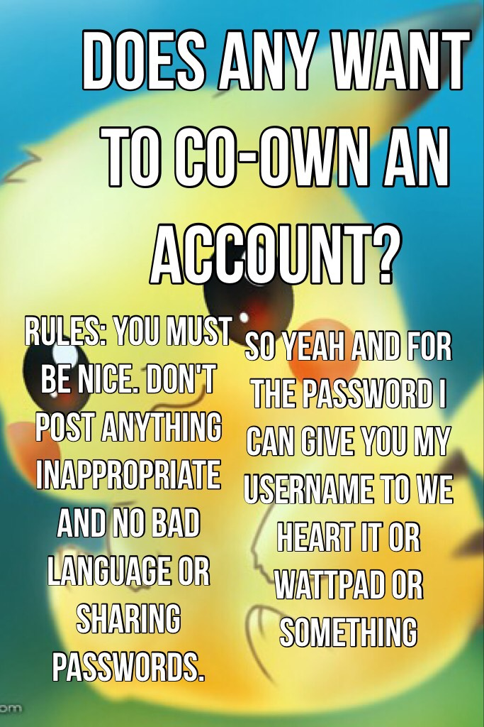 Does any want to co-own an account?