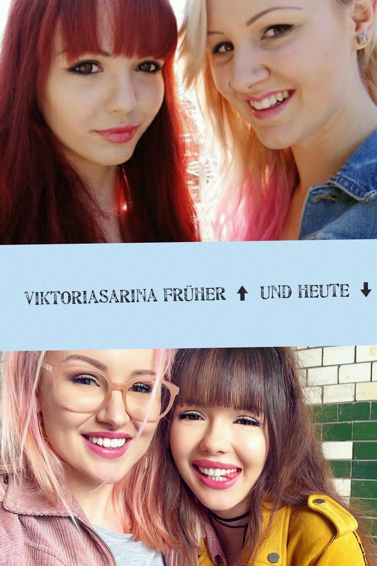 ViktoriaSarina früher und heue