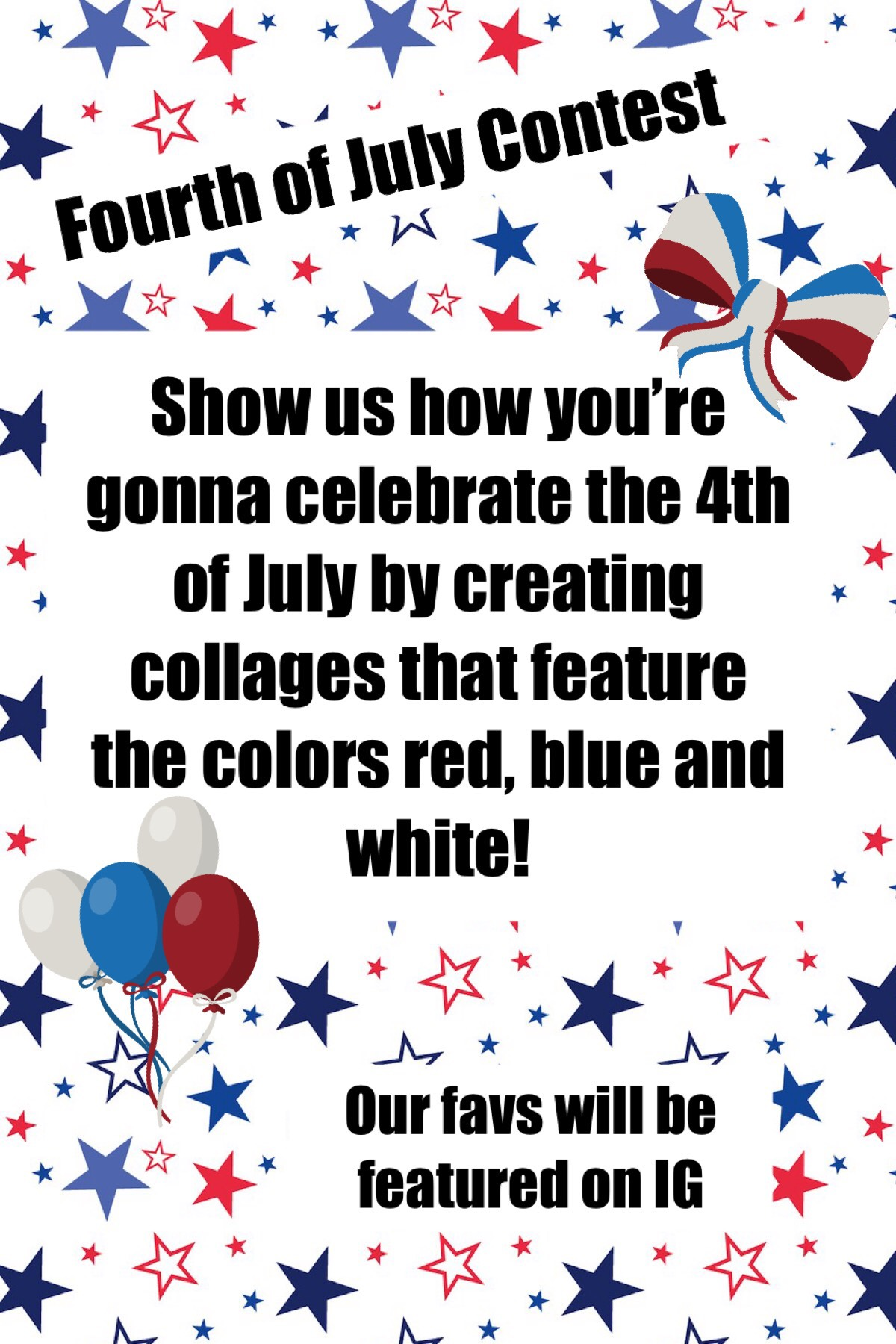 Fourth of July Contest is here!