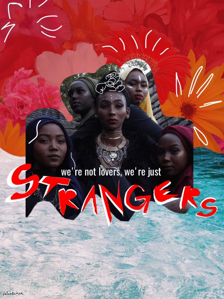 7/10/17 ;; strangers
