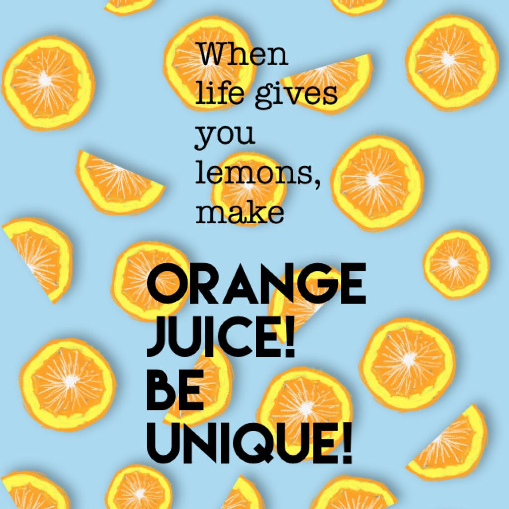One of my favorite quotes of all time! 🍊