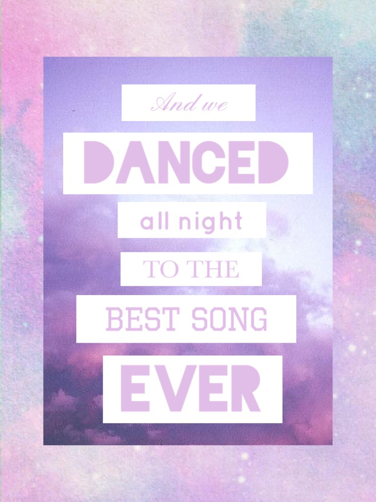 Best Song Ever by One Direction. Thanks so much for 100 followers! <3