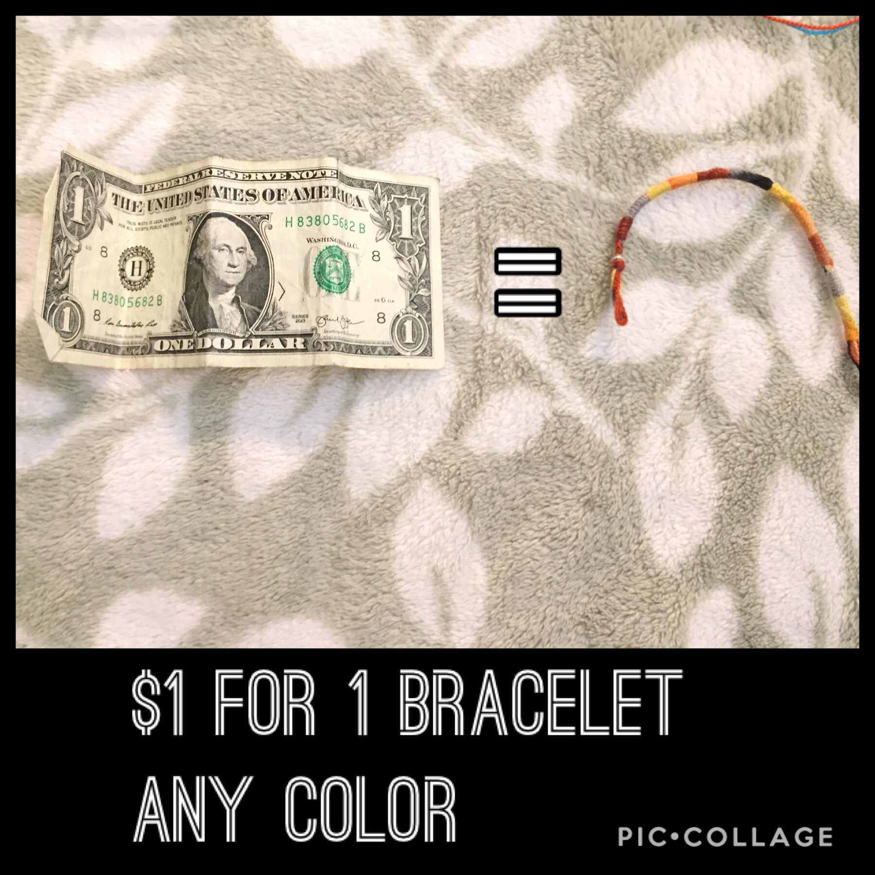 $1 for 1 bracelet that is any color!!!