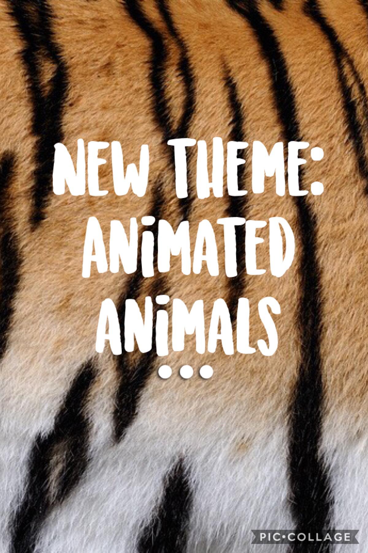 Animated animals!!!