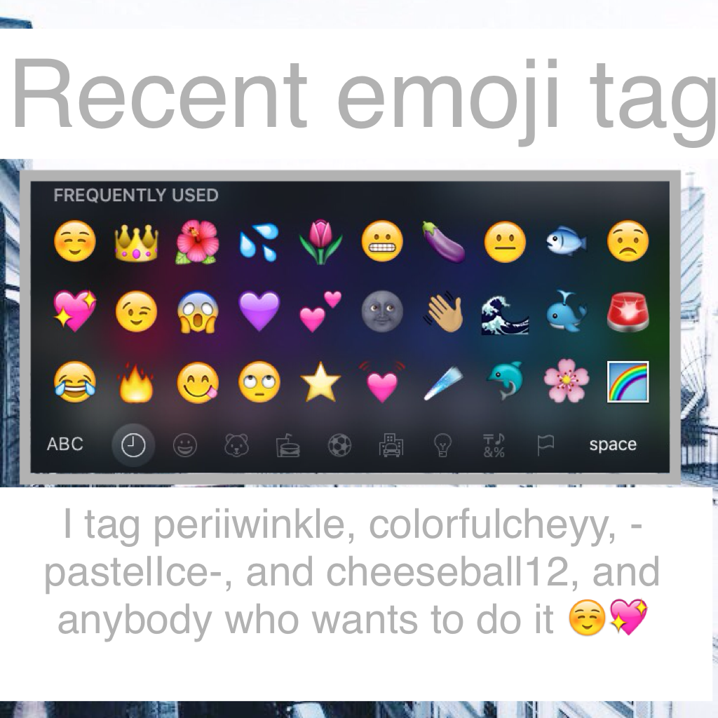 Recent emoji tag!!!!👑👑👑 Collab? I'm real bored😢
