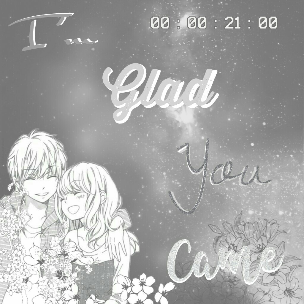 "✴Tap✴  Anime Edit   ""I'm glad you came"""