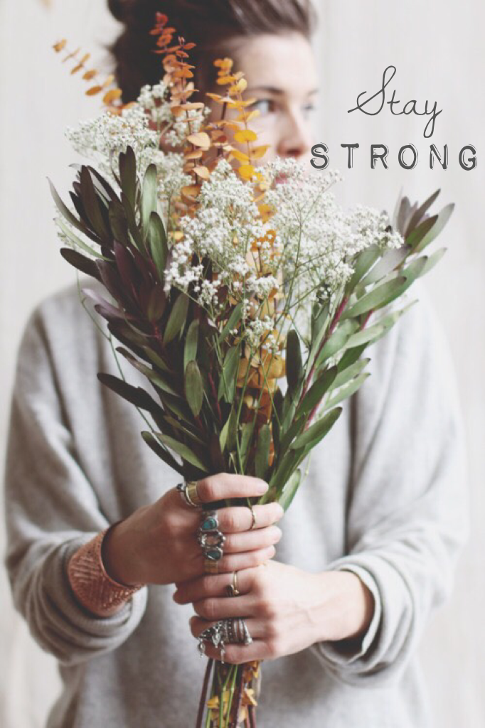 Stay Strong ❤️