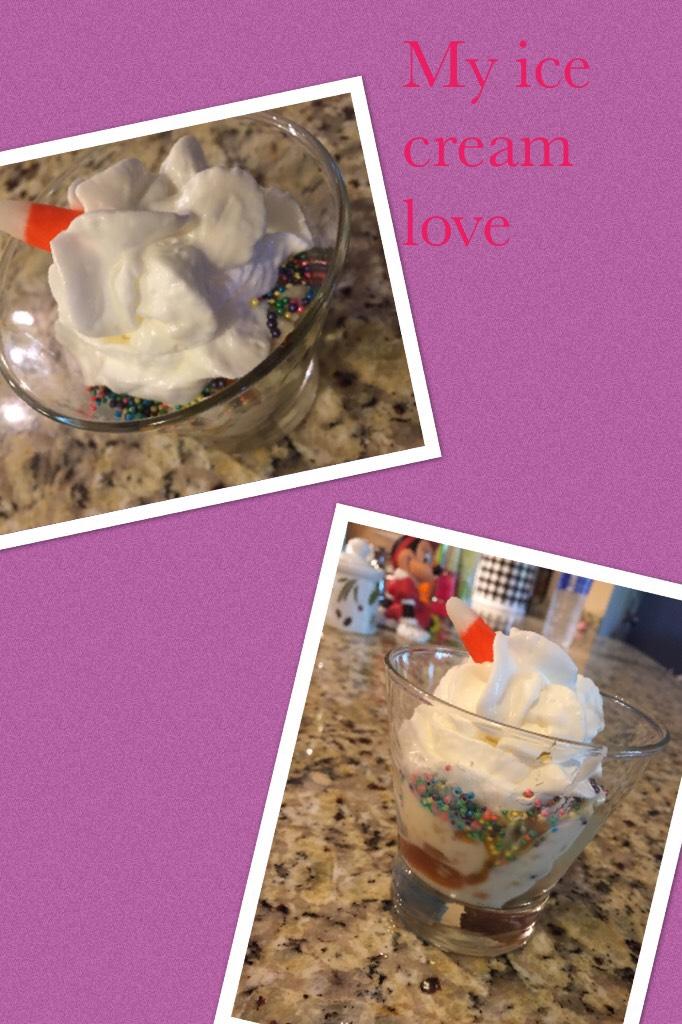 My ice cream love