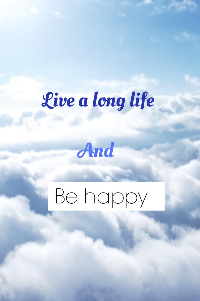 Be happy 😊
