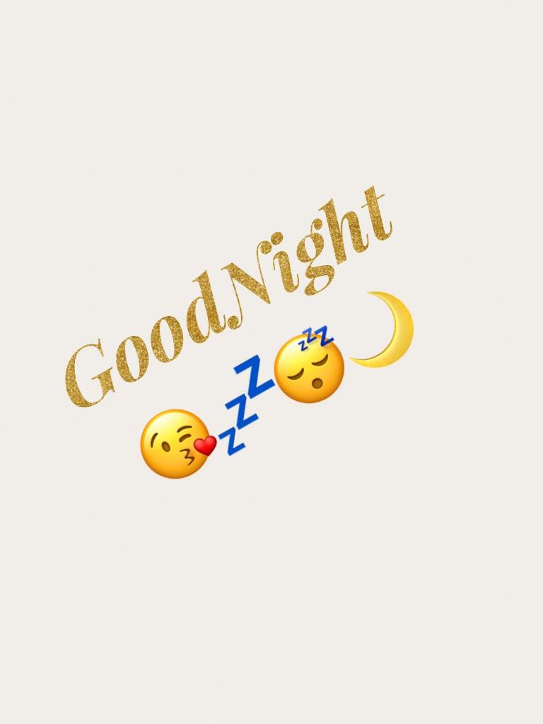 GoodNight 😘💤😴🌙