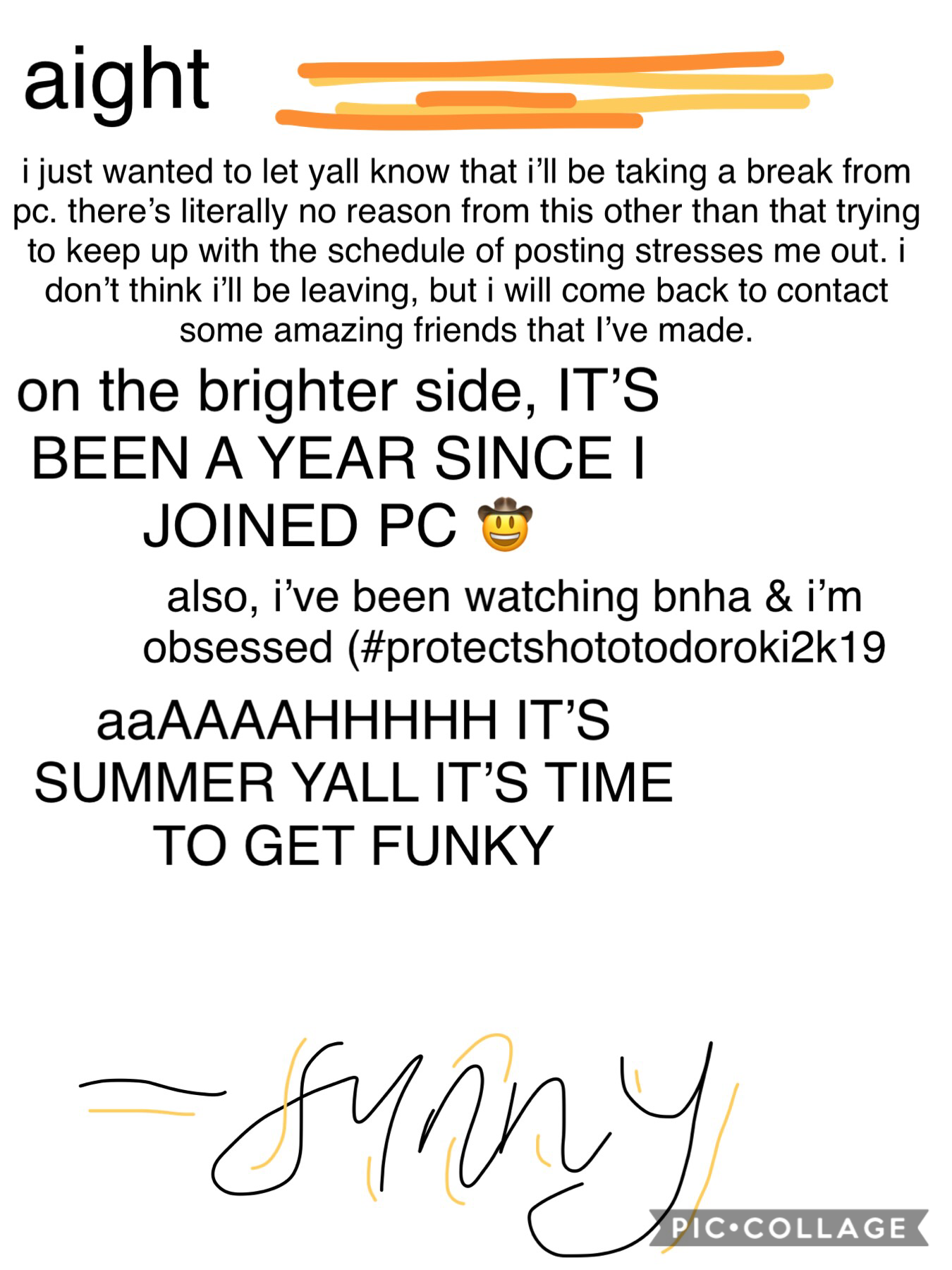 it's summer yall IT'S TIME TO GET FUNKY