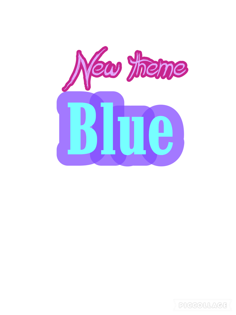I will be doing blue edits 💙💙💙