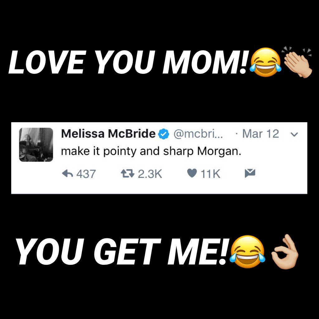 LOVE MEL!😂👏🏼SHE IS MEEEE!! HLBD MELISSA!! 💕💕(BTW this is not actually my mom just my savage bae😂💓👏🏼ya know what I'm sayin!?)