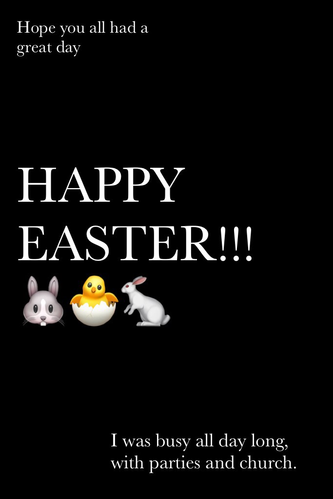HAPPY EASTER!!! 🐰🐣🐇