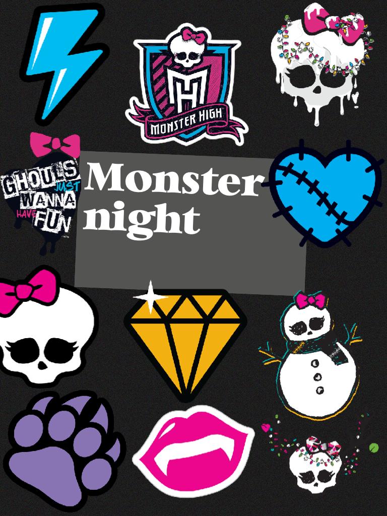 Monster night Lol hight