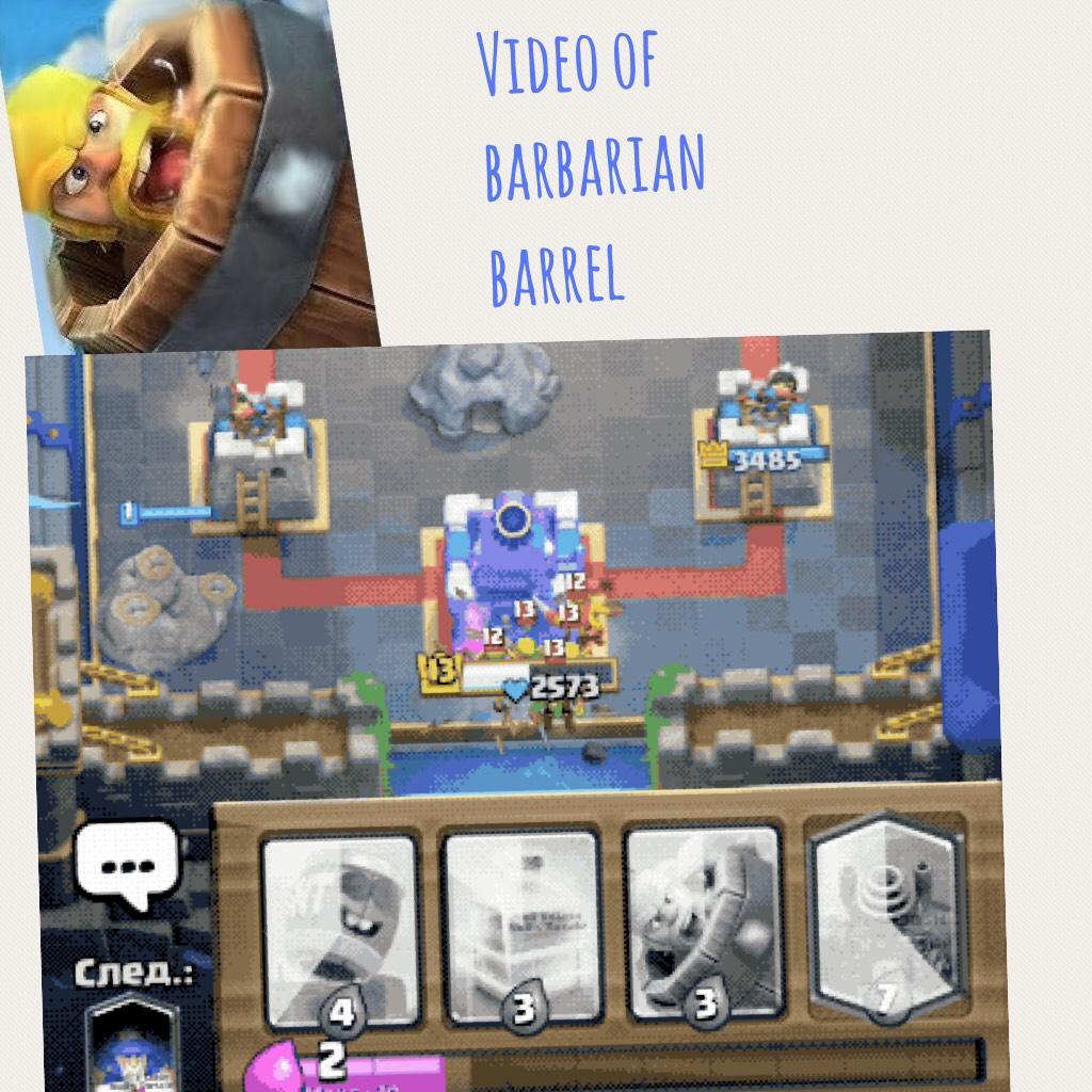 Video of barbarian barrel