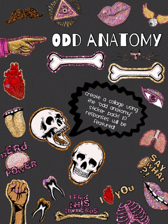 "Create a collage using the ""Odd Anatomy"" sticker pack! 10 responses will be featured!"