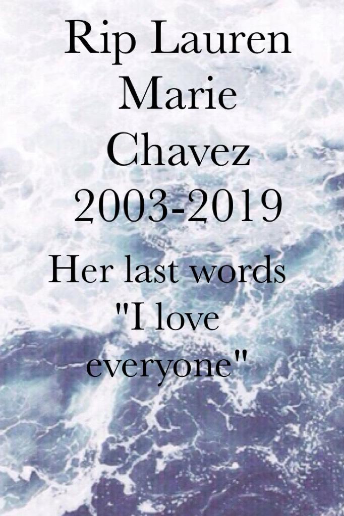 RIP Lauren Marie Chavez 2003-2019
