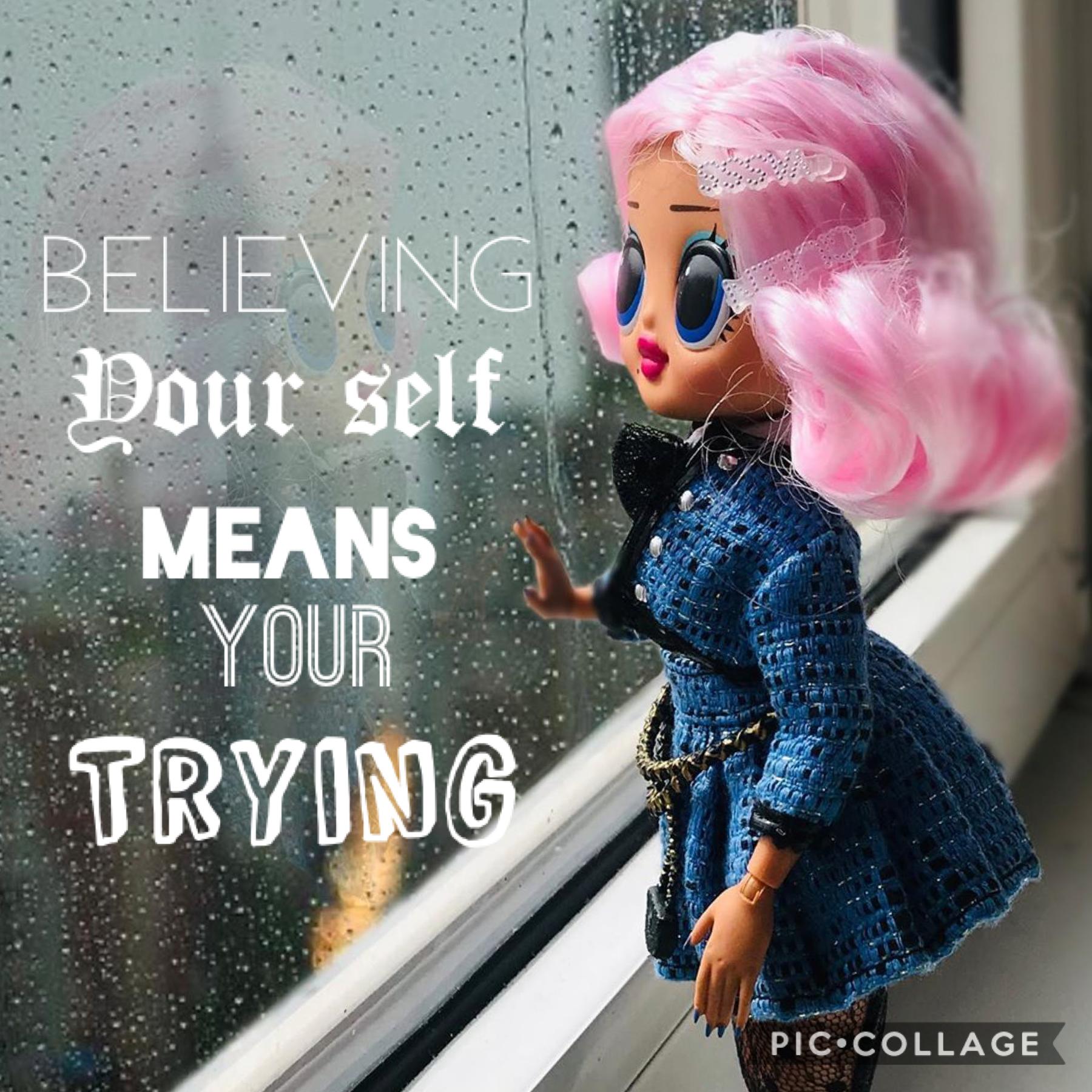 Always be proud of ur self