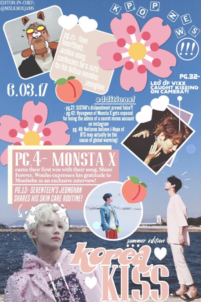 contest entry for @GoodMorningMars  (all the news on this is FAKE, although I wish it was real...)  enjoy my Korea Kiss Summer Edition magazine cover 💞🍡