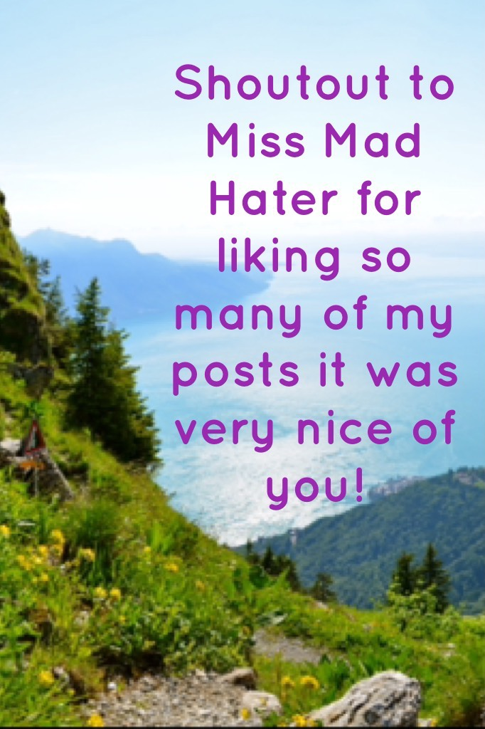 Follow miss mad hater!