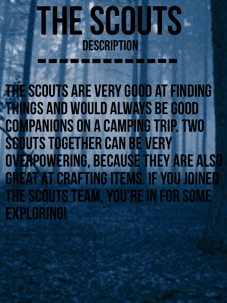 The scouts -------------