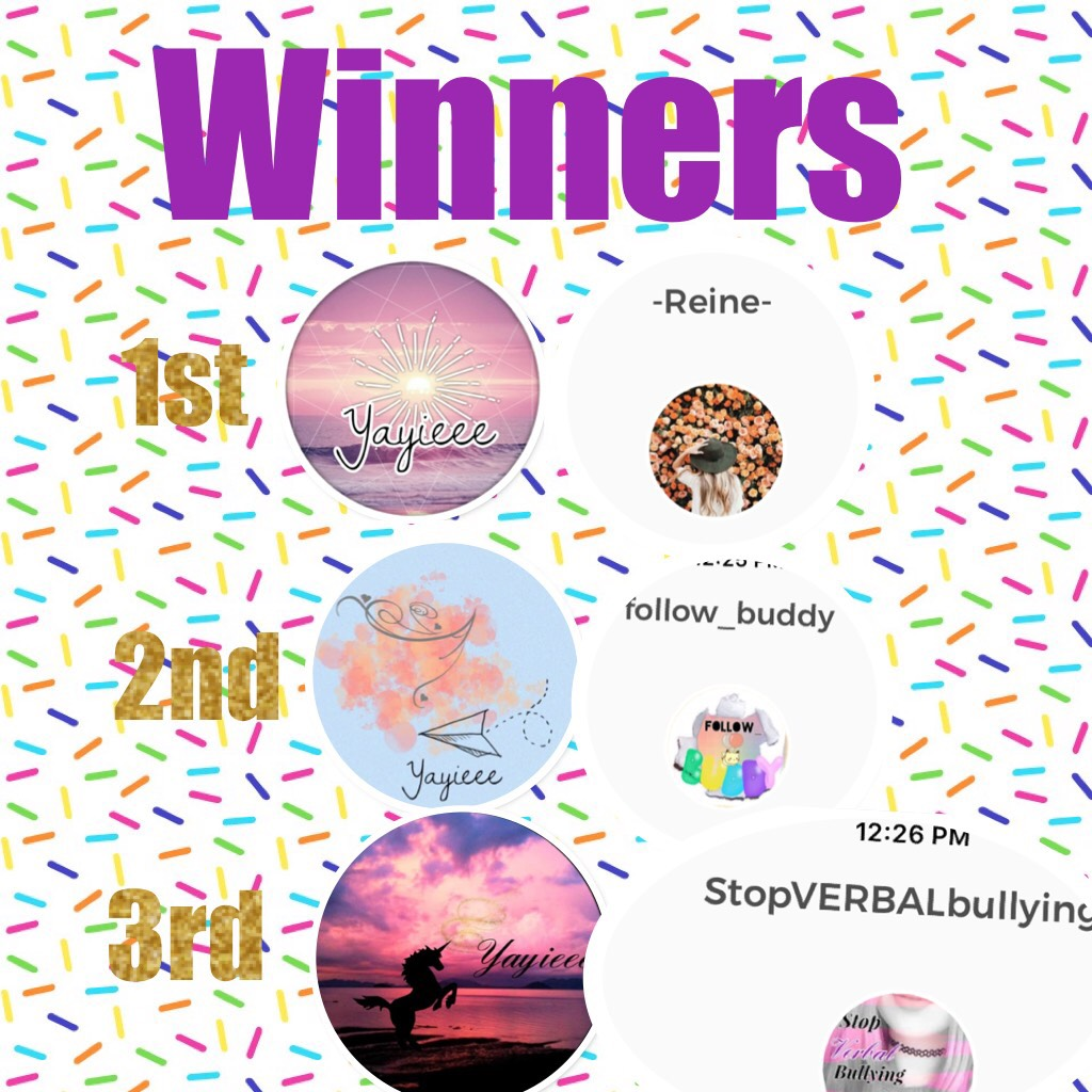 Winners of the contest it was hard to pick every one was talented thanks for entering