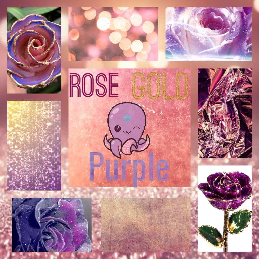Rose gold and purple