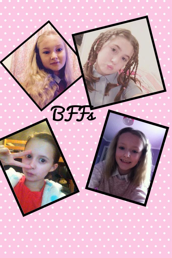 BFFs  Me and my mates xx