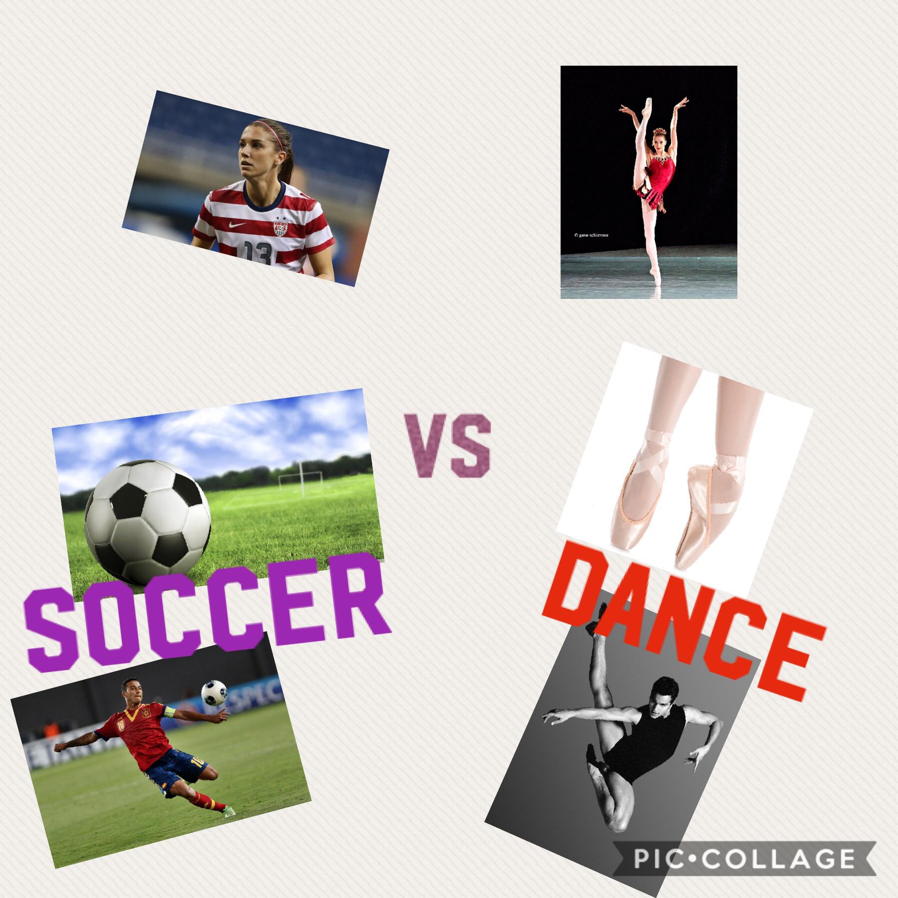 ⚽️ soccer vs 💃🏻 dance
