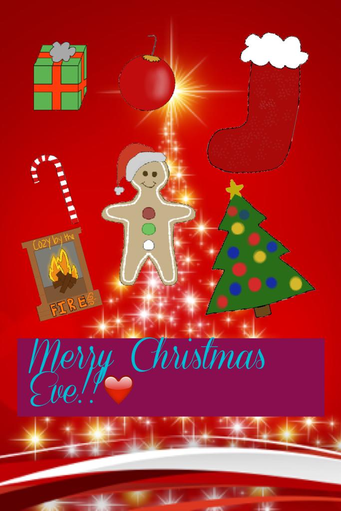 Merry Christmas Eve!!❤️