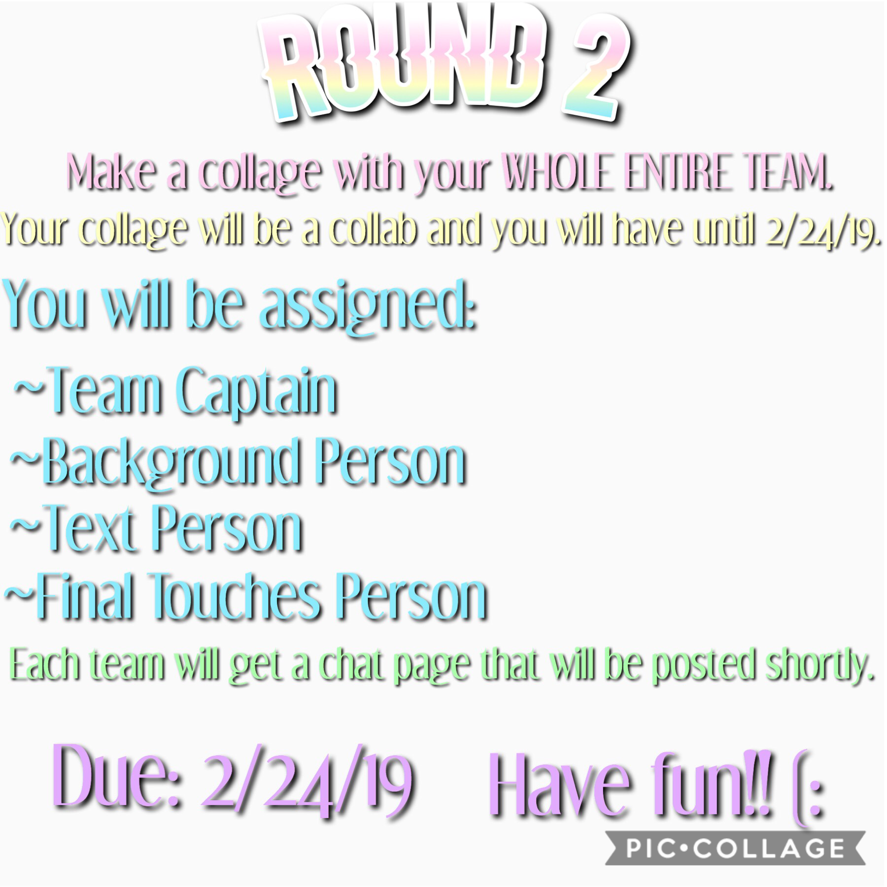 Tap the cherry >>>> 🍒 Hi everyone! Round 2 is posted! Please be mindful of your time, work together, and produce an awesome collage based on your team. 😀